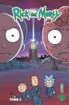 Rick and Morty, Tome 2 (Rick and Morty, #2)