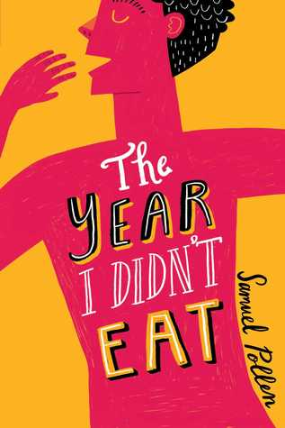 The Year I Didn't Eat