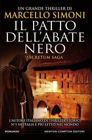Il patto dell'abate nero (Secretum Saga Vol. 2)