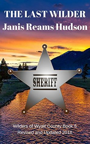 The Last Wilder By Janis Reams Hudson