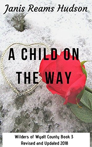 A Child On The Way By Janis Reams Hudson