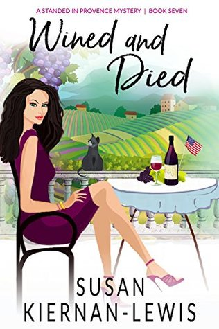 Wined and Died (Stranded in Provence #8)