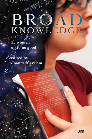 Broad Knowledge (Women Up To No Good #2)