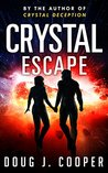 Crystal Escape (Crystal Series Book 4)