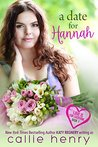 A Date for Hannah (Love is for Everyone Book 1)