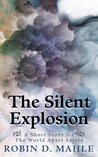 The Silent Explosion