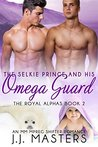 The Selkie Prince & His Omega Guard (The Royal Alphas #2)