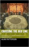 Crossing the Red Line: Consequences of Taiwan's Emergence as a Nuclear Proliferant