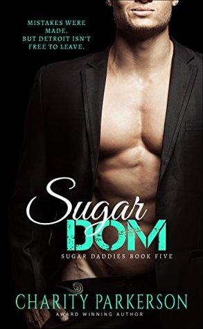 Sugar Dom (Sugar Daddies #5)
