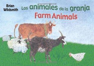Farm Animals/Los Animales de la Granja