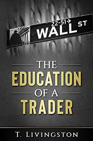 The Education of a Trader