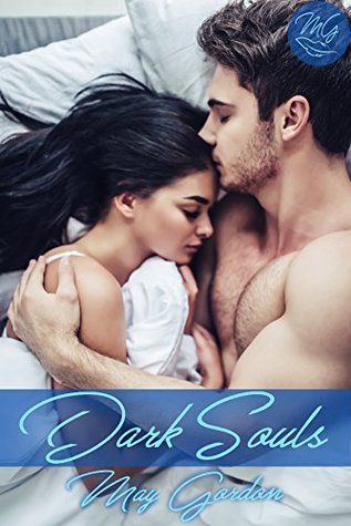 Dark Souls (Crime Kings Book 1) by May Gordon
