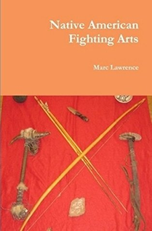 Native American Fighting Arts martial arts book apache indian