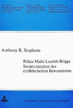 Rilkes Malte Laurids Brigge. Strukturanalyse des erzählerischen Bewusstseins