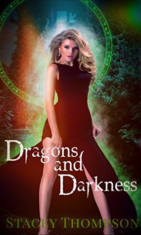 Dragons and Darkness: A Paranormal Reverse Harem (Darkness Falls Book 1)