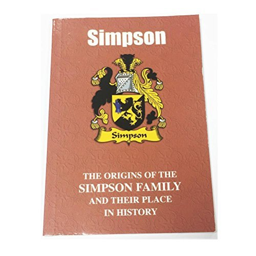 Simpson: The Origins of the Simpson Family and Their Place in History (English Name Mini-Book)