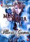 Miss Mafia: Illicit Games (Miss Mafia Book 2)