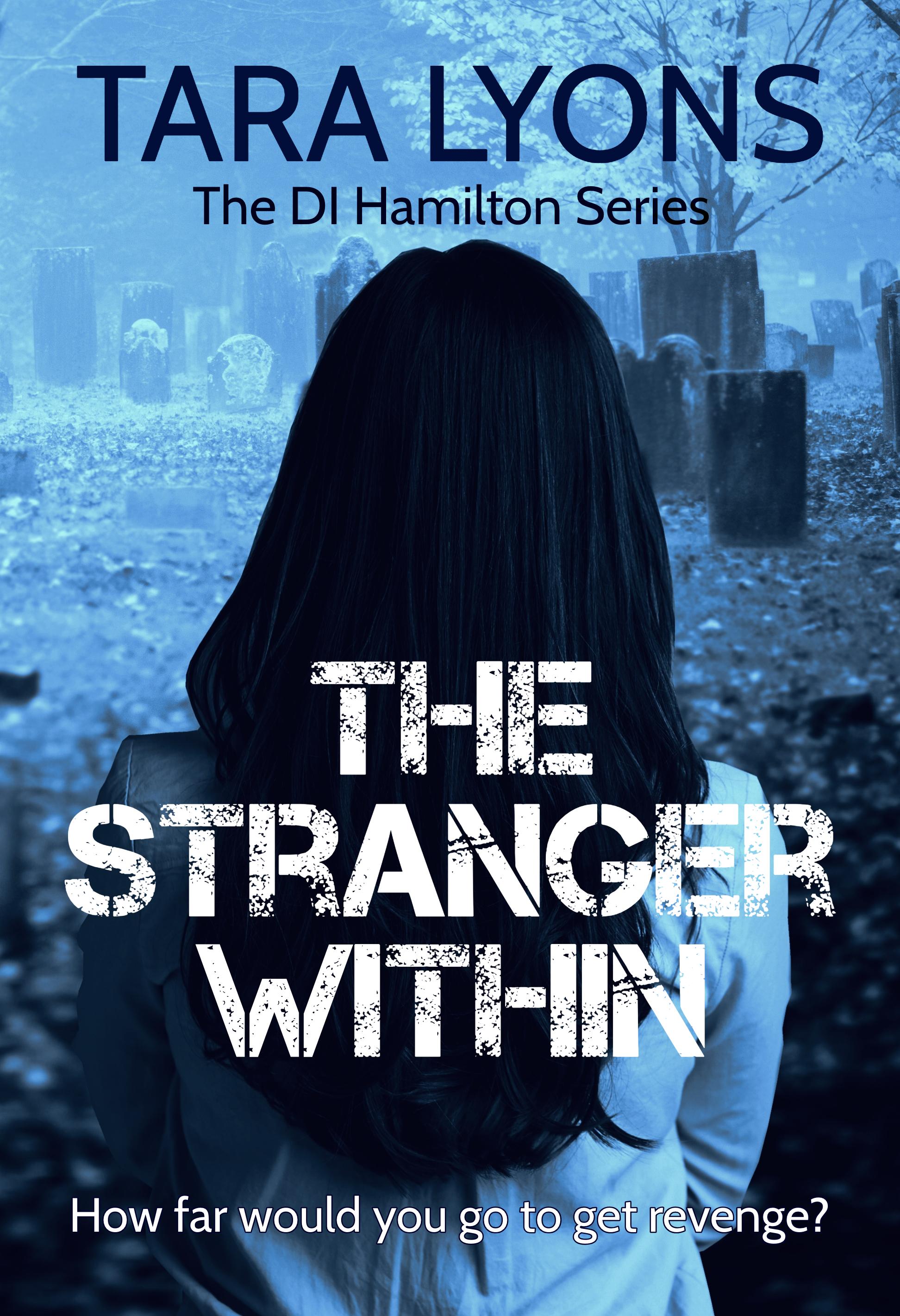 The Stranger Within (D.I. Denis Hamilton, #4)