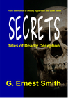 Secrets by G. Ernest Smith