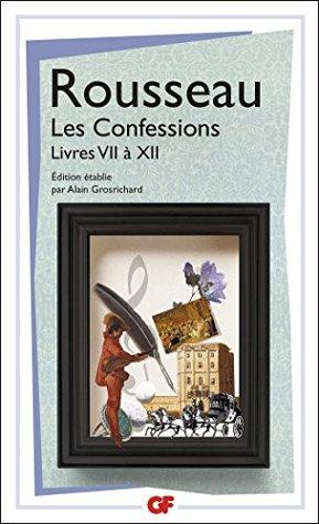 Les Confessions - Livres VII à XII (GF t. 1020)