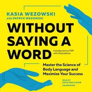 Without Saying a Word by Kasia Wezowski