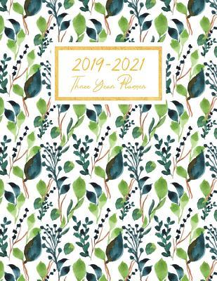2019-2021 Three Year Planner: 36 Monthly Planner Calendar Schedule Organizer Agenda Personal Time Management Journal Yearly Goals Monthly Task Checklist Logbook Appointment Notebook Home School Office