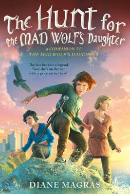 The Hunt for the Mad Wolf's Daughter (Mad Wolf's Daughter #2)