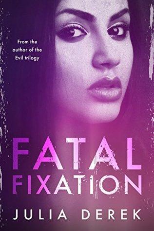 Fatal Fixation
