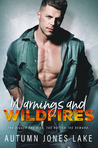 Warnings & Wildfires by Autumn Jones Lake