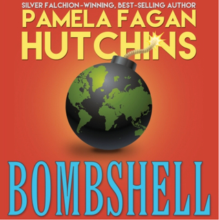 Bombshell (Ava 1): A What Doesn't Kill You Romantic Mystery