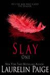 Slay (Slay Trilogy, #1)