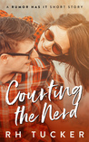 Courting The Nerd (Rumor Has It, #2.5)