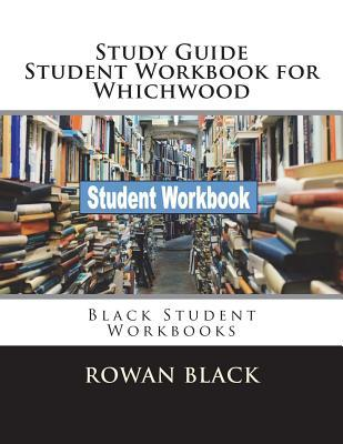 Study Guide Student Workbook for Whichwood: Black Student Workbooks