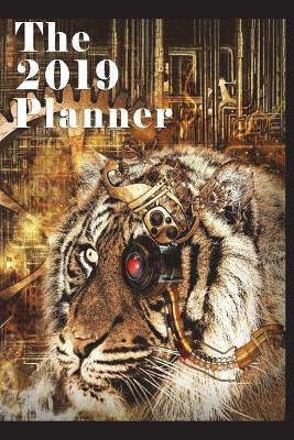 The 2019 Planner: Cyborg Tiger