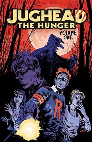 Jughead: The Hunger, Vol. 1