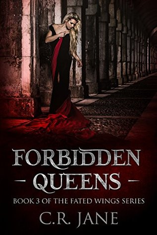 Forbidden Queens by C.R. Jane