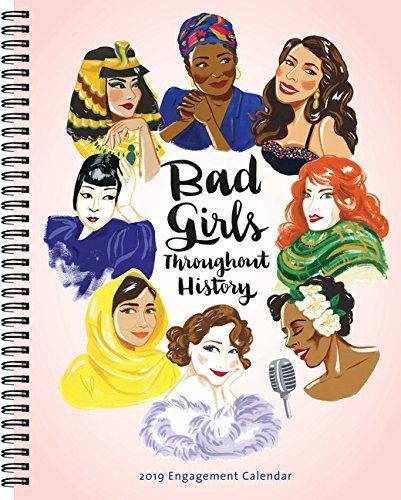 Bad Girls Throughout History 2019 Engagement Calendar
