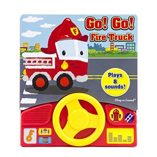 Go! Go! Fire Truck Play A Sound Little Steering Wheel 9781503713758