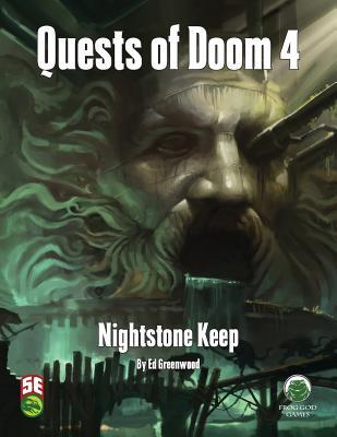 Quests of Doom 4: Nightstone Keep - Fifth Edition