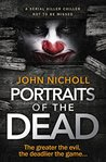Portraits of the Dead by John  Nicholl