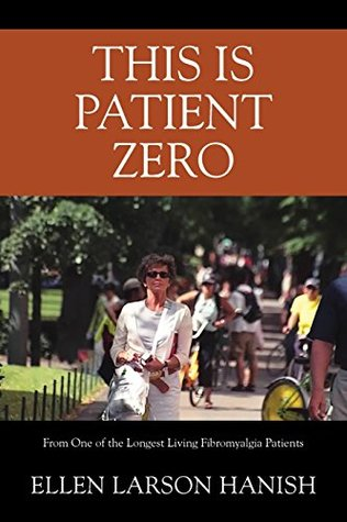 This Is Patient Zero: From One of the Longest Living Fibromyalgia Patients