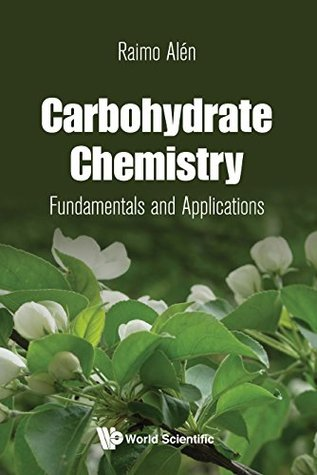 Carbohydrate Chemistry:Fundamentals and Applications