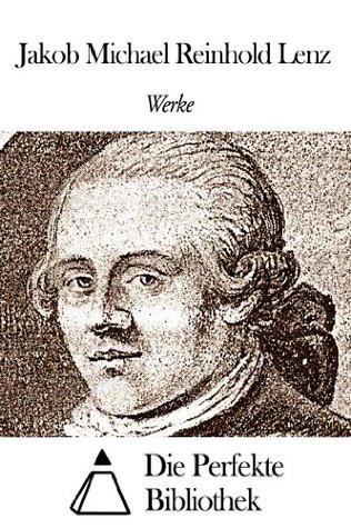 Werke von Jakob Michael Reinhold Lenz