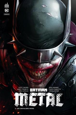 Batman Metal : Les chevaliers noirs (Batman Metal, #2)