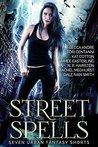 Street Spells: Se...