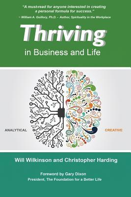 Thriving: In Business and Life