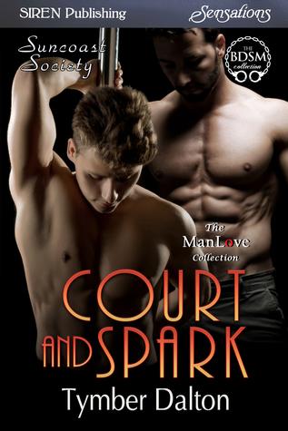 Court and Spark (Suncoast Society, #79)