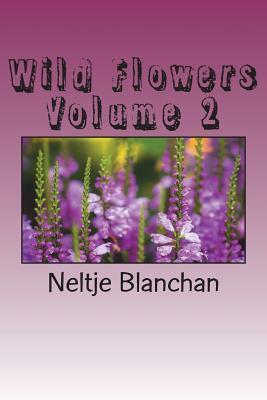 Wild Flowers Volume 2
