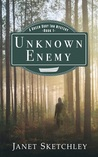 Unknown Enemy (A Green Dory Inn Mystery, #1)