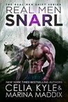 Real Men Snarl (Real Men Shift, #2)